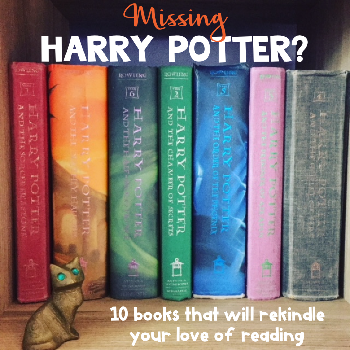 Ten books like Harry Potter that will get you reading again!